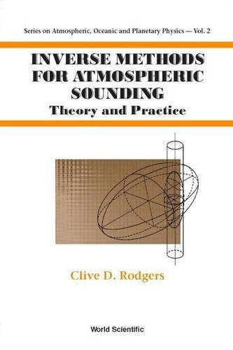[Ebook] Inverse Methods for Atmospheric Sounding: Theory and Practice (Series on Atmospheric Oceanic and Pla KINDLE