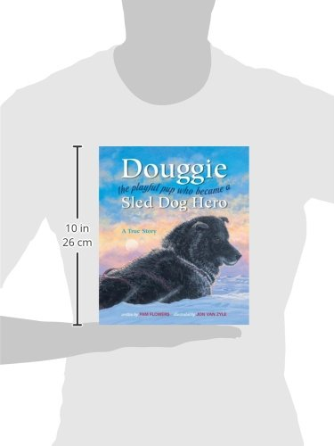 Douggie: the playful pup who became a sled dog hero by Graphic Arts Center Publishing Co. (Image #2)