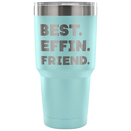 ArtsyMod BEST EFFIN FRIEND Premium Vacuum Tumbler, PERFECT FUNNY GIFT for Your Best Friend, Besties! Humorous Gift, Attractive Water Tumbler, 30oz. (Light Blue) - Partners In Crime Halloween Costume Ideas