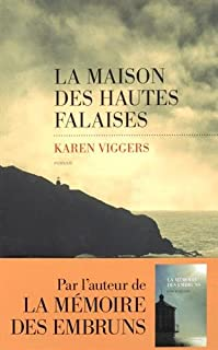 La maison des hautes falaises, Viggers, Karen