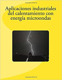 Aplicaciones industriales del calentamiento con energía ...
