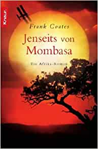 Jenseits von Mombasa: 9783426506325: Amazon.com: Books