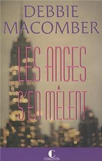 Les anges s'en mêlent par Macomber