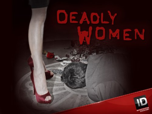 amazon com  deadly women season 6  discovery  amazon