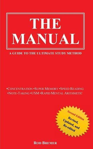 The Manual: A Guide to the Ultimate Study Method (Second Edition)