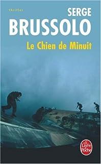 Le chien de minuit : roman, Brussolo, Serge