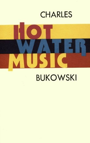 hot water music bukowski - 1