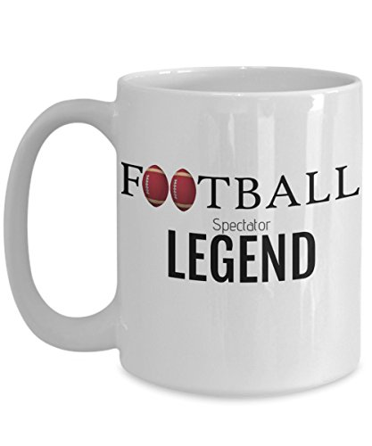 FOOTBALL SPECTATOR LEGEND - Funny Coffee Mug - Perfect Gift for Him or Her - 49ers Fan, Coach, Player, Husband, Men, Dad, Ceramic (Francisco 49ers San Coaches Mens)