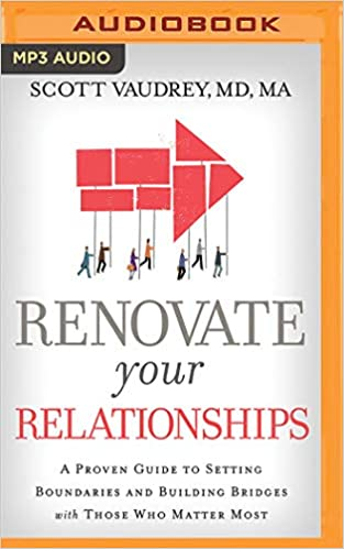 Renovate Your Relationships: A Proven Guide to Setting