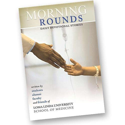 Morning Rounds: Daily Devotional Stories