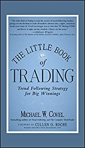 The Little Book of Trading: Trend Following Strategy for Big Winnings (Little Books. Big Profits 33)