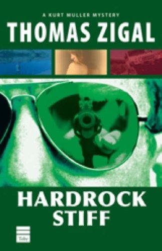 Read Online Hardrock Stiff: A Kurt Muller Mystery (Kurt Muller Mysteries) ebook