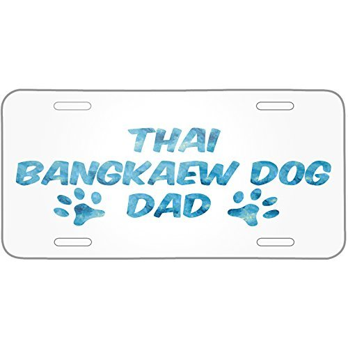 Dog & Cat Dad Thai Bangkaew Dog Metal License Plate 6X12 Inch by Saniwa