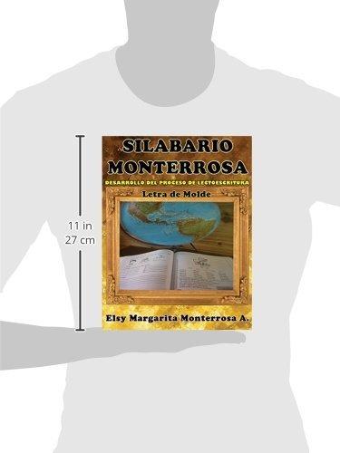 Amazon.com: Silabario Monterrosa: Desarrollo del Proceso de Lectoescritura, Letra de Molde (Spanish Edition) (9781481149884): Ms Elsy Margarita Monterrosa: ...