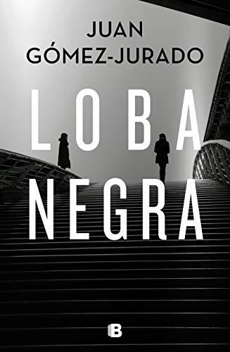 Loba negra (La Trama) por Juan Gómez-Jurado