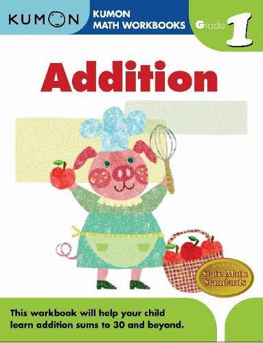 Buy Grade 1 Addition (Kumon Math Workbooks) Book Online at ...