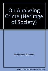 On Analyzing Crime (Heritage of Society)