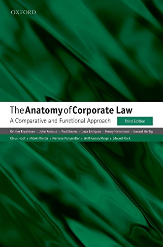 The Anatomy of Corporate Law: A Comparative and Functional Approach (The Oxford Handbook Of Corporate Law And Governance)
