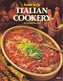 Italian Cookery - Home Style, Pauline N. Barrese, 0912656697