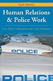 img - for Human Relations & Police Work book / textbook / text book