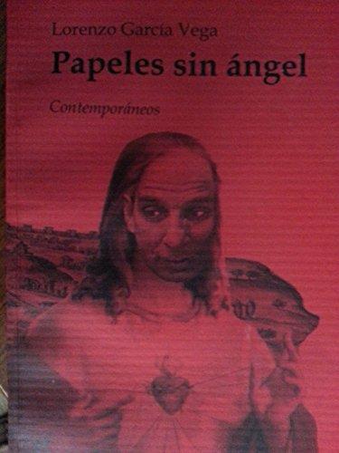 Papeles sin angel,narraciones.primera edicion.2005.