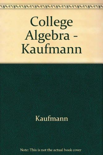 College Algebra - Kaufmann