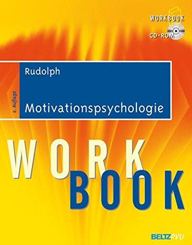 Motivationspsychologie: Workbook. Mit CD-ROM