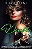 Double Punch (Mythological Messes Redux Book 3)