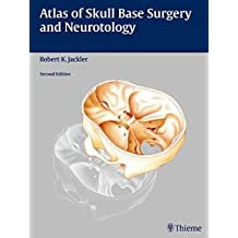 Atlas of Skull Base Surgery and Neurotology
