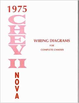 1975 chevy nova wiring diagram manual reprint: chevrolet: amazon com: books