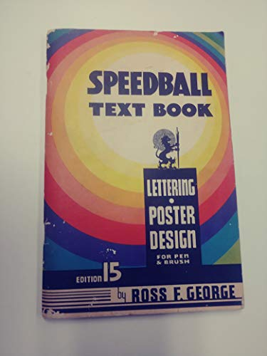 (Speedball Text Book-Lettering and Poster Design for pen and brush-14th Edition)