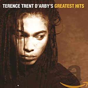 D Arby Terence Trent Terence Trent D Arby S Greatest Hits Music