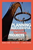 Planning Successful Museum Building Projects, Walter L. Crimm and Martha Morris, 0759111863