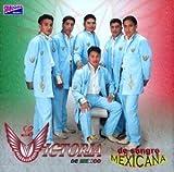 La Victoria De Mexico (De Sangre Mexicana) 50