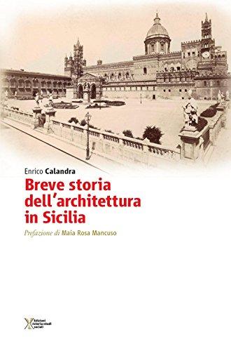 Breve storia dellarchitettura in Sicilia Enrico Calandra