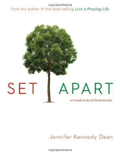 Set Apart: A 6-Week Study of the Beatitudes