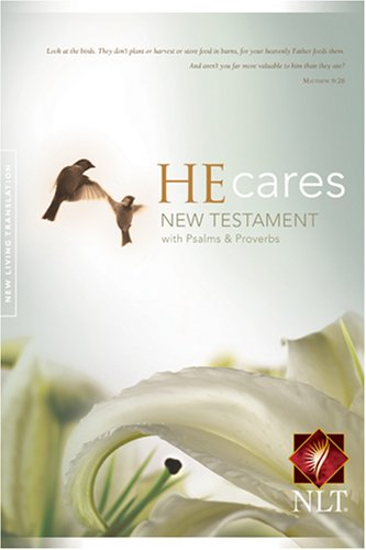 He Cares NT W/Psalms & Proverbs New Living Translation: Pray for the Cure ()