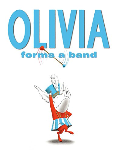 Olivia Forms a Band (Olivia Forms)