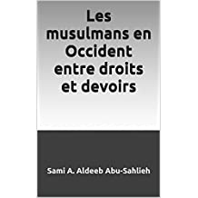 Les musulmans en Occident entre droits et devoirs (French Edition)