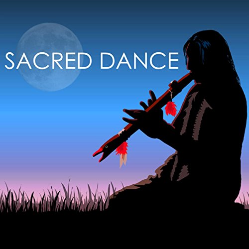 Dance American Music (Sacred Dance - Native American Flute and Drums Music for Tribal Shamanic Drumming Meditations)