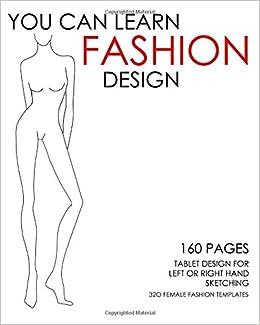 You Can Learn Fashion Design 320 Female Fashion Templates 160