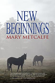 New Beginnings (Look to the Future Book 2) by [Metcalfe, Mary]