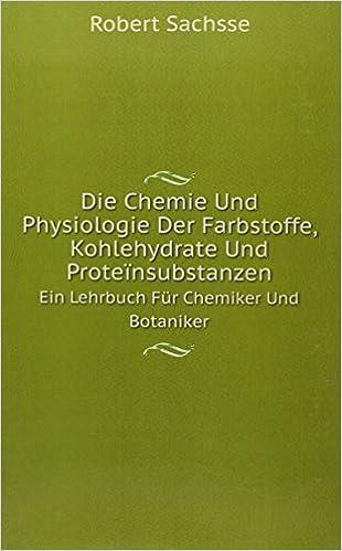 Book Die Chemie Und Physiologie Der Farbstof
