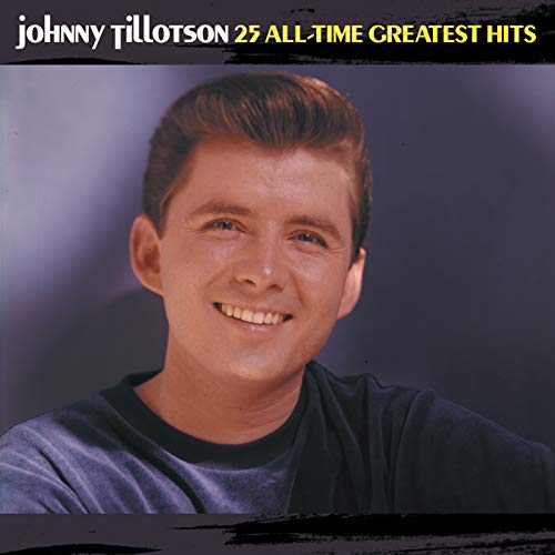 25 All-Time Greatest Hits (Country Music Greatest Hits Of All Time)