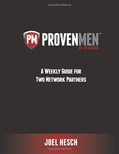 A Weekly Guide for Two Network Partners Working through the 12-Week Workbook Study to a Proven Path to Sexual Integrity (Proven Men) ebook