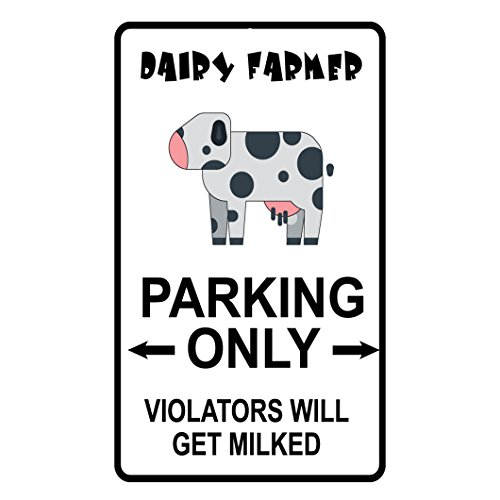 dairy-farmer-parking-only-violators-will-get-milked-style-3-novelty-metal-sign