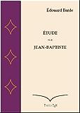 Etude sur Jean-Baptiste