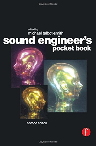 Sound Engineer's Pocket Book by Focal Press
