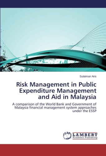 risk-management-in-public-expenditure-management-and-aid-in-malaysia-a-comparison-of-the-world-bank-