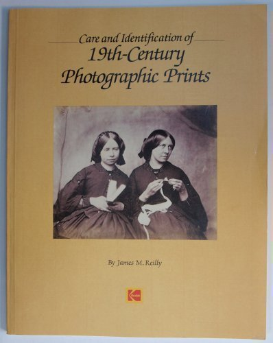 Care and Identification of 19th-Century Photographic Prints (Photo Identification)